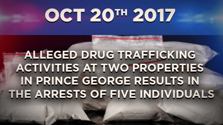 Five People Arrested for Drug Trafficking in Prince George